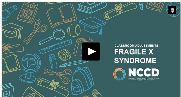 New podcast: Classroom adjustments for students with Fragile X syndrome