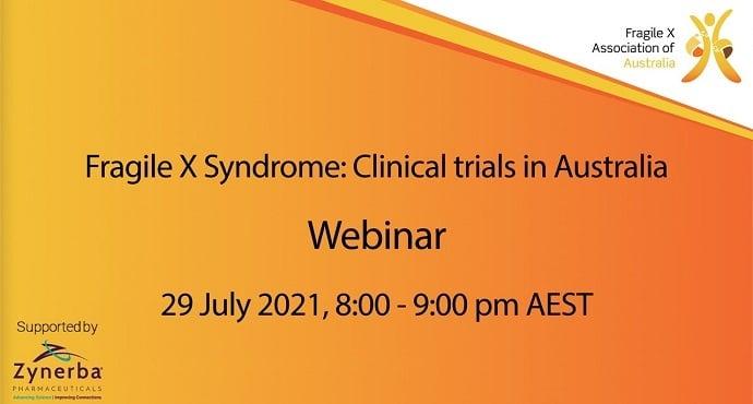 Webinar on Fragile X syndrome   Clinical trials in Australia